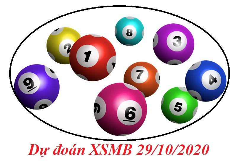 Dự đoán XSMB ngày 29/10/2020 gợi ý con số may mắn nhất trong ngày