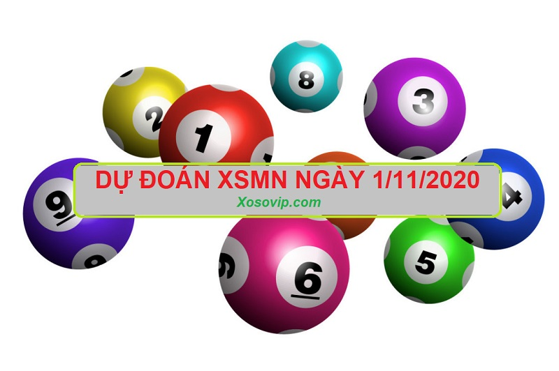 Dự đoán XSMN ngày 1/11/2020 cho xác suất về cao