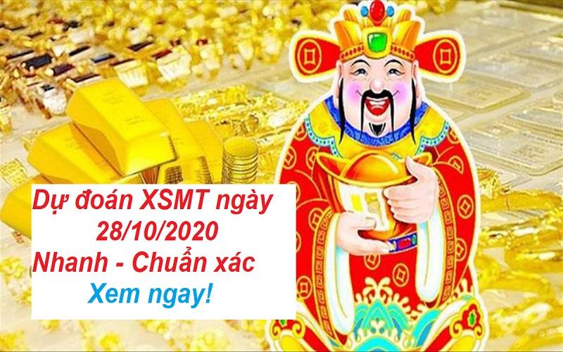 Dự đoán XSMT ngày 28/10/2020 chuẩn xác tới 95%
