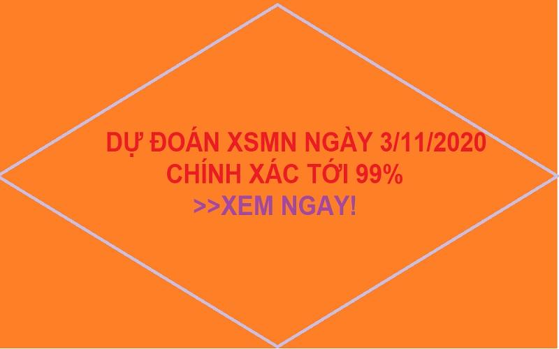 Dự đoán XSMN ngày 3/11/2020 chính xác, tin cậy