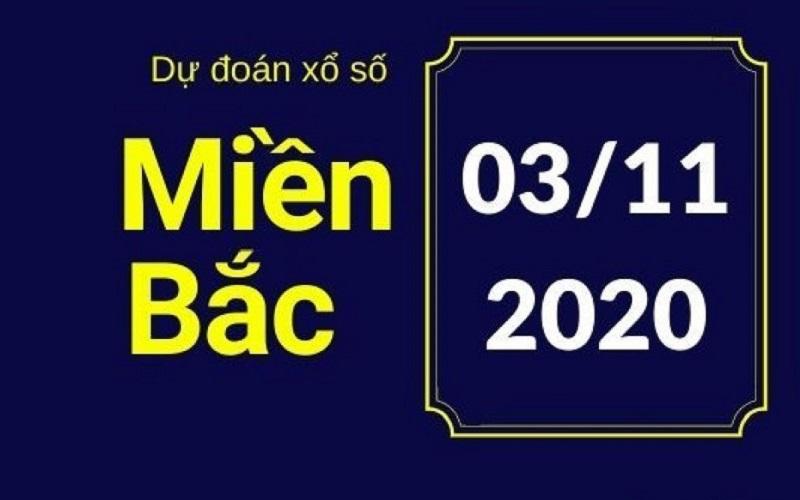 Dự đoán XSMB ngày 3/11/2020 cực chuẩn