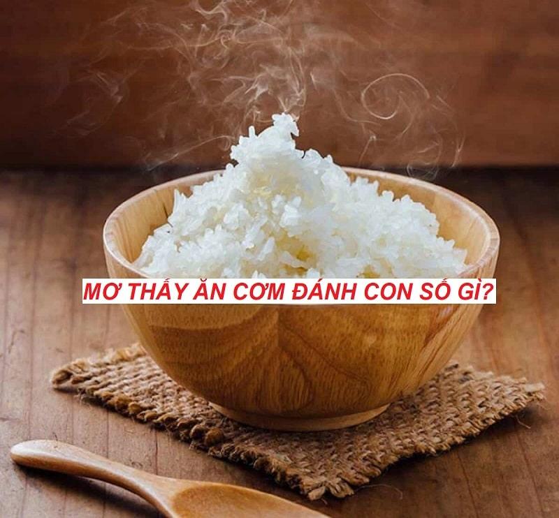 Mơ thấy ăn cơm trắng là điềm báo trước điều gì?
