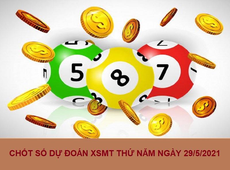 Chốt số dự đoán XSMT thứ năm ngày 29/4/2021