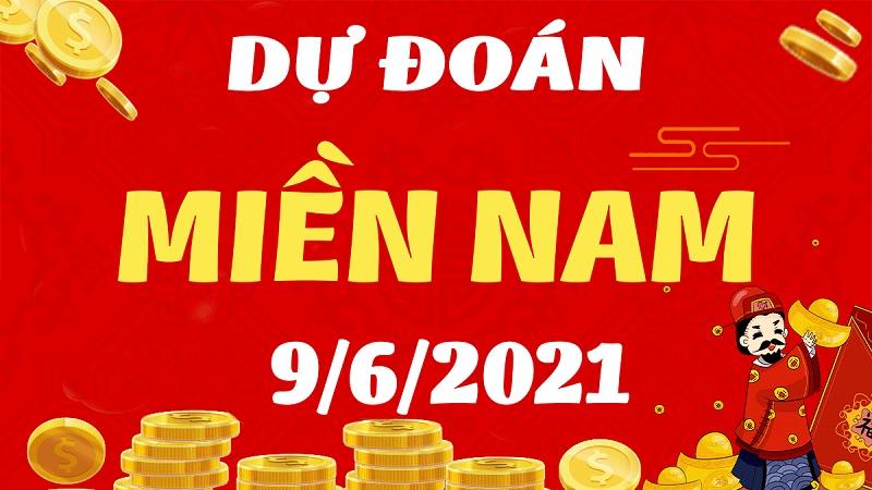 Dự đoán KQXSMN thứ tư ngày 9/6/2021 sẽ về